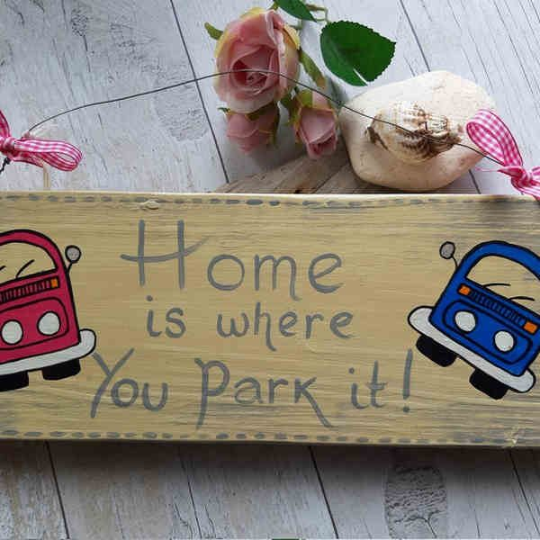 Home is where you park it sign